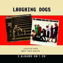 The Laughing Dogs/Meet Their Makers