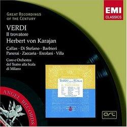 Verdi: Il Trovatore (complete opera) EMI Great Recordings of the Century with Maria Callas, Giuseppe di Stefano, Herbert von Karajan, Chorus & Orchestra of La Scala, Milan