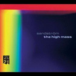 Sandström: The High Mass