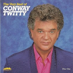 The Very Best of Conway Twitty (MCA Records)