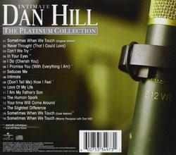Intimate Dan Hill: Platinum Collection