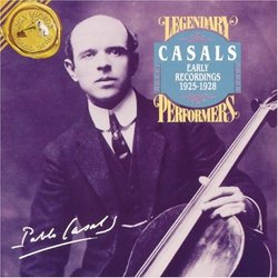 Pablo Casals: Early Recordings 1925-1928