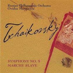 Tchaikovsky: Symphony No. 5; Marche Slave