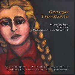 George Tsontakis: Mirologhia; October; Violin Concerto No. 1