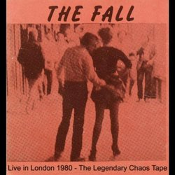 Live in London 1980: The Legendary Chaos