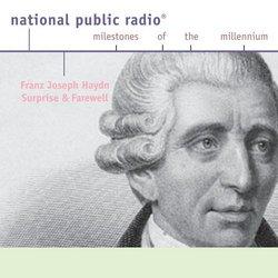 Franz Joseph Haydn - Surprise and Farewell