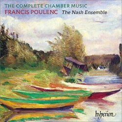 Poulenc: The Complete Chamber Music