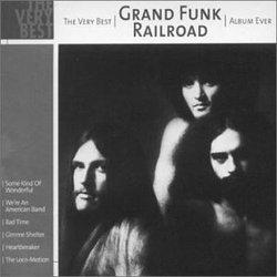 Very Best Grand Funk Railroad Album Ever