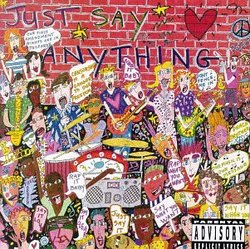 Just Say Anything