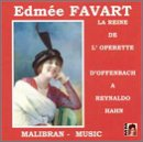 Edmee Favart, La Reine de L'Operette, Sings Arias From French Operas