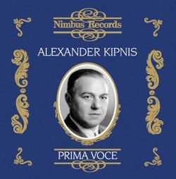 Prima Voce: Alexander Kipnis