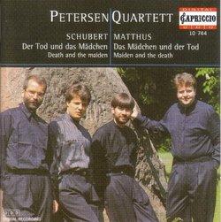Schubert: Der Tod und das Mädchen; Matthus: Das Mädchen und der Tod