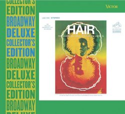 Hair (Deluxe Edition) (1968 Original Broadway Cast and 1967 off Broadway Cast)