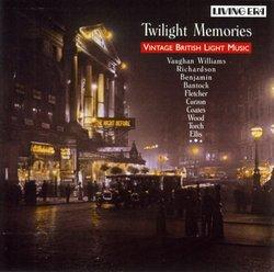 Twilight Memories: Vintage British Light Music