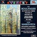 Lili Boulanger - Du fond de l'abîme · Psaume 24 · Psaume 129 · Vielle prière Bouddhique · Pie Jesu / Markevitch