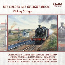 The Golden Age of Light Melodies: Picking Strings