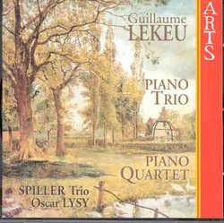 Lekeu: Piano Quartet; Piano Trio