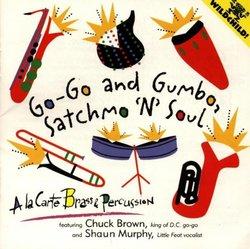 Go-Go & Gumbo Satchmo N Soul