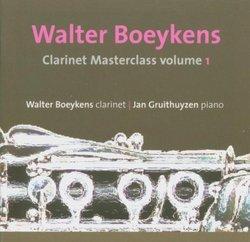 Walter Boeykens: Clarinet Master Class Volume 1