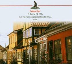 It Bar Ern Fod-Old Yuletide Songs from Scandinavia