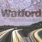 North of Watford: 24 Rare Pop & Soul Classics 1
