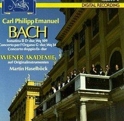 Carl Philipp Emanuel Bach: Sonatina II in D-Major, Wq. 109 / Concerto per l'Organo in G-Major, Wq. 34 / Concerto doppio in E-flat Major - Wiener Akademie / Martin Haselböck