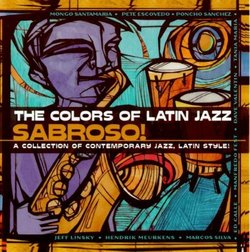 Colors of Latin Jazz: Sabroso