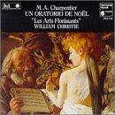 Charpentier - Un Oratorio de Noel: In nativitatem Domini canticum, H. 416; Sur la Naissance de Notre Seigneur Jesus Christ, H. 482