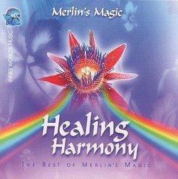 Healing Harmony: Best of Merlin's Magic