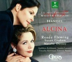 Handel - Alcina / Fleming, Graham, Dessay, Kuhlmann, Robinson, Naouri, Lascarro, Les Arts Florissants, Christie