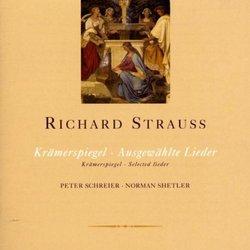 Richard Strauss: Krämerspiegel; Ausgewählte Lieder