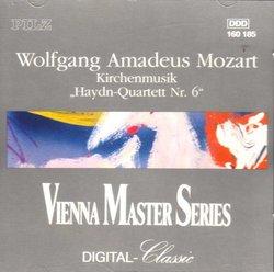 Mozart: Kirchenmusik; String Quartet No. 6