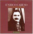 Enrico Caruso: Historical Recordings 1902-1914