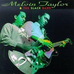 Melvin Taylor & Slack Band