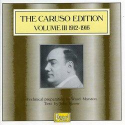 The Caruso Edition, Vol. III: 1912-1916