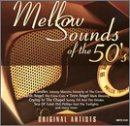 Mellow Sounds of the 50's