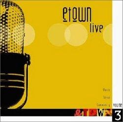 E-town Live Volume 3