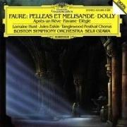 Faure - Pelléas et Mélisande ~ Dolly ~ Après un rêve ~ Pavane ~ Elégie / Hunt, BSO, Ozawa