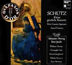 Schutz: Kleine Geistliche Konzerte & Symphoniae Sacrae [Petits Concerts Spirituels / Sacred Concerts]