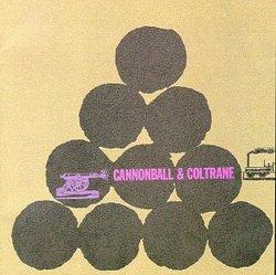 Cannonball & Coltrane