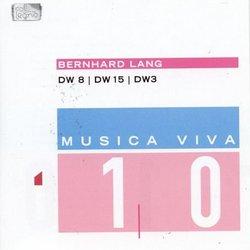 Bernhard Lang: DW 8, 15, 3