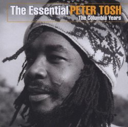 Essential Peter Tosh: The Columbia Years