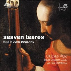 Seaven Teares: Music of John Dowland