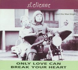 Only Love Can Break Your Heart (5 Mixes) / Stoned