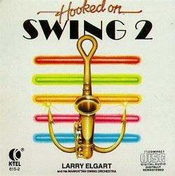 Hooked On Swing, Vol. 2