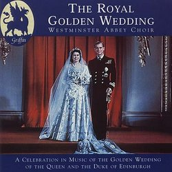 The Royal Golden Wedding From Westminster Abbey