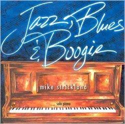 Jazz, Blues & Boogie