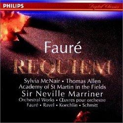 Fauré: Requiem, Op.48; Pavane; Koechlin: Choral Sur Le Nom De Fauré; Schmitt: In Memoriam, Op. 72; Ravel: Pavane