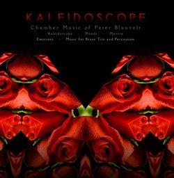 Kaleidoscope: Chamber Music of Peter Blauvelt