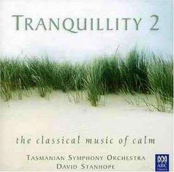 Tranquillity2: The Classical Music of Calm